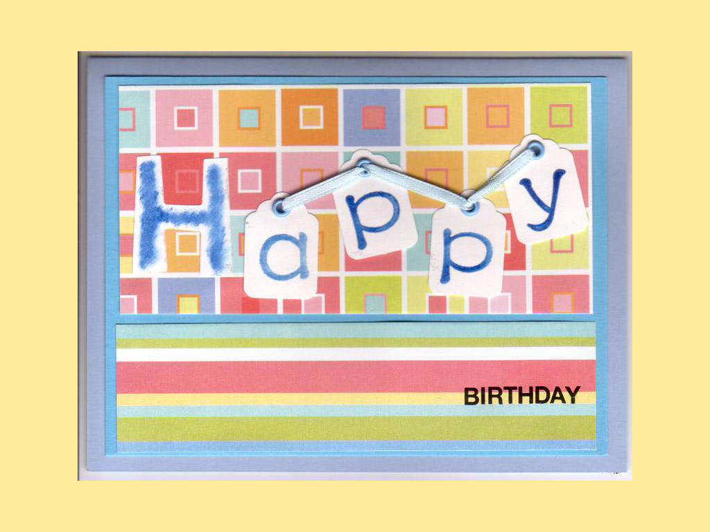 You Can Download The Jpegs Ive Created 1024 X 768 Pixels Or Make Your Own Birthday Cards